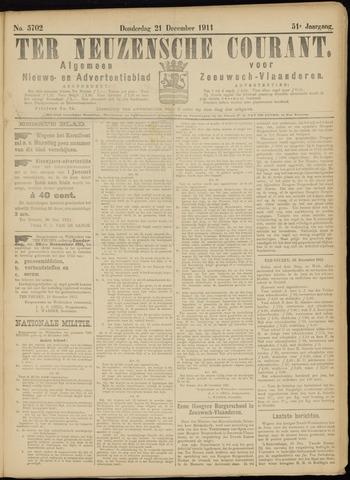 Ter Neuzensche Courant. Algemeen Nieuws- en Advertentieblad voor Zeeuwsch-Vlaanderen / Neuzensche Courant ... (idem) / (Algemeen) nieuws en advertentieblad voor Zeeuwsch-Vlaanderen 1911-12-21