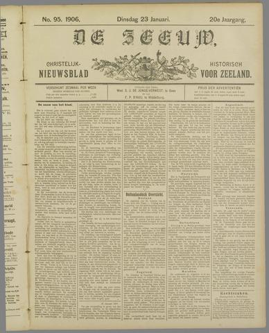 De Zeeuw. Christelijk-historisch nieuwsblad voor Zeeland 1906-01-23