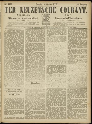 Ter Neuzensche Courant. Algemeen Nieuws- en Advertentieblad voor Zeeuwsch-Vlaanderen / Neuzensche Courant ... (idem) / (Algemeen) nieuws en advertentieblad voor Zeeuwsch-Vlaanderen 1886-10-16