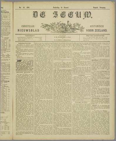 De Zeeuw. Christelijk-historisch nieuwsblad voor Zeeland 1895-01-10