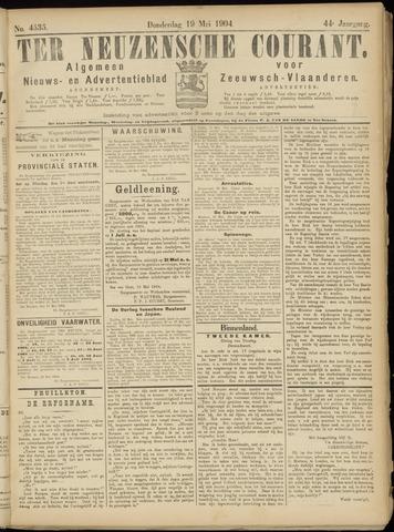 Ter Neuzensche Courant. Algemeen Nieuws- en Advertentieblad voor Zeeuwsch-Vlaanderen / Neuzensche Courant ... (idem) / (Algemeen) nieuws en advertentieblad voor Zeeuwsch-Vlaanderen 1904-05-19