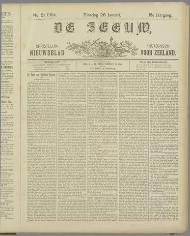 De Zeeuw. Christelijk-historisch nieuwsblad voor Zeeland 1904-01-26