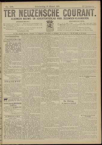 Ter Neuzensche Courant. Algemeen Nieuws- en Advertentieblad voor Zeeuwsch-Vlaanderen / Neuzensche Courant ... (idem) / (Algemeen) nieuws en advertentieblad voor Zeeuwsch-Vlaanderen 1915-03-18