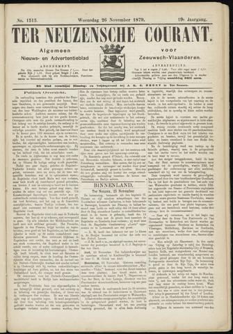 Ter Neuzensche Courant. Algemeen Nieuws- en Advertentieblad voor Zeeuwsch-Vlaanderen / Neuzensche Courant ... (idem) / (Algemeen) nieuws en advertentieblad voor Zeeuwsch-Vlaanderen 1879-11-26