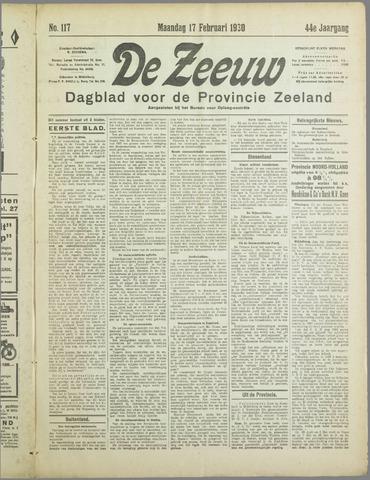 De Zeeuw. Christelijk-historisch nieuwsblad voor Zeeland 1930-02-17