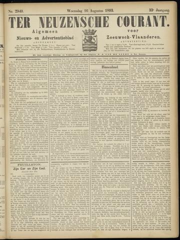 Ter Neuzensche Courant. Algemeen Nieuws- en Advertentieblad voor Zeeuwsch-Vlaanderen / Neuzensche Courant ... (idem) / (Algemeen) nieuws en advertentieblad voor Zeeuwsch-Vlaanderen 1893-08-16