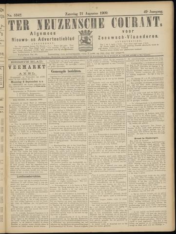 Ter Neuzensche Courant. Algemeen Nieuws- en Advertentieblad voor Zeeuwsch-Vlaanderen / Neuzensche Courant ... (idem) / (Algemeen) nieuws en advertentieblad voor Zeeuwsch-Vlaanderen 1909-08-21