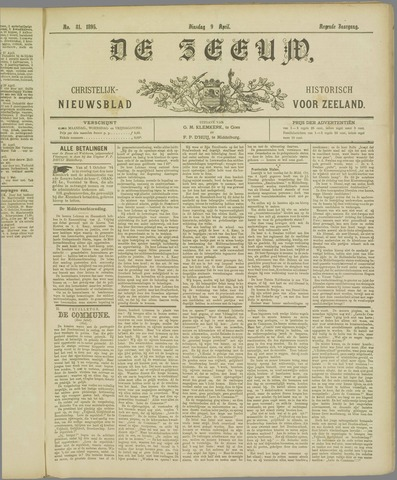 De Zeeuw. Christelijk-historisch nieuwsblad voor Zeeland 1895-04-09