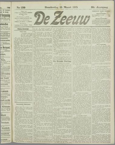 De Zeeuw. Christelijk-historisch nieuwsblad voor Zeeland 1917-03-15