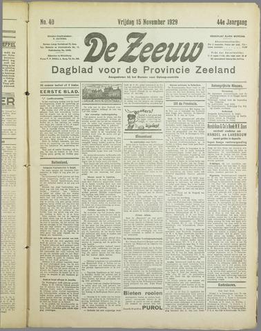 De Zeeuw. Christelijk-historisch nieuwsblad voor Zeeland 1929-11-15
