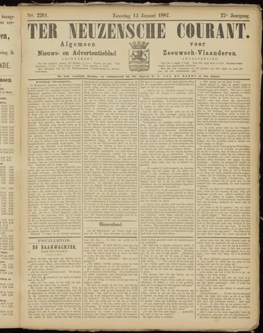 Ter Neuzensche Courant. Algemeen Nieuws- en Advertentieblad voor Zeeuwsch-Vlaanderen / Neuzensche Courant ... (idem) / (Algemeen) nieuws en advertentieblad voor Zeeuwsch-Vlaanderen 1887-01-15