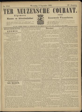 Ter Neuzensche Courant. Algemeen Nieuws- en Advertentieblad voor Zeeuwsch-Vlaanderen / Neuzensche Courant ... (idem) / (Algemeen) nieuws en advertentieblad voor Zeeuwsch-Vlaanderen 1891-09-09