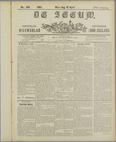 De Zeeuw. Christelijk-historisch nieuwsblad voor Zeeland 1910-04-18
