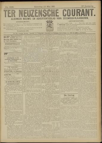 Ter Neuzensche Courant. Algemeen Nieuws- en Advertentieblad voor Zeeuwsch-Vlaanderen / Neuzensche Courant ... (idem) / (Algemeen) nieuws en advertentieblad voor Zeeuwsch-Vlaanderen 1915-05-22