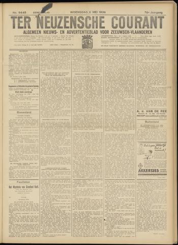 Ter Neuzensche Courant. Algemeen Nieuws- en Advertentieblad voor Zeeuwsch-Vlaanderen / Neuzensche Courant ... (idem) / (Algemeen) nieuws en advertentieblad voor Zeeuwsch-Vlaanderen 1936-05-06