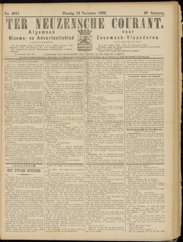 Ter Neuzensche Courant. Algemeen Nieuws- en Advertentieblad voor Zeeuwsch-Vlaanderen / Neuzensche Courant ... (idem) / (Algemeen) nieuws en advertentieblad voor Zeeuwsch-Vlaanderen 1906-11-13