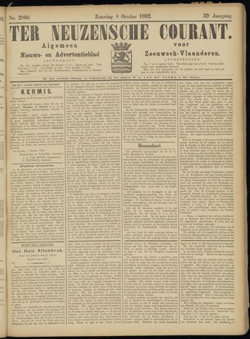 Ter Neuzensche Courant. Algemeen Nieuws- en Advertentieblad voor Zeeuwsch-Vlaanderen / Neuzensche Courant ... (idem) / (Algemeen) nieuws en advertentieblad voor Zeeuwsch-Vlaanderen 1892-10-08