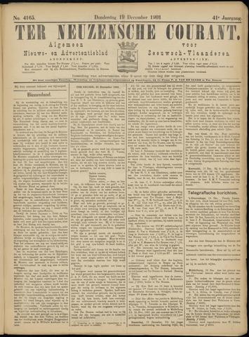 Ter Neuzensche Courant. Algemeen Nieuws- en Advertentieblad voor Zeeuwsch-Vlaanderen / Neuzensche Courant ... (idem) / (Algemeen) nieuws en advertentieblad voor Zeeuwsch-Vlaanderen 1901-12-19