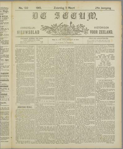 De Zeeuw. Christelijk-historisch nieuwsblad voor Zeeland 1910-03-05