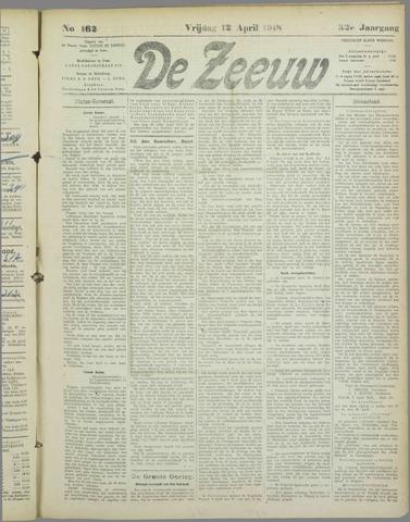De Zeeuw. Christelijk-historisch nieuwsblad voor Zeeland 1918-04-12