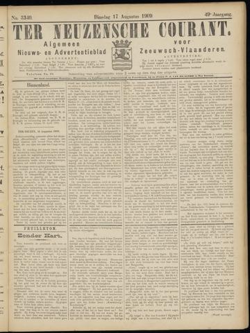 Ter Neuzensche Courant. Algemeen Nieuws- en Advertentieblad voor Zeeuwsch-Vlaanderen / Neuzensche Courant ... (idem) / (Algemeen) nieuws en advertentieblad voor Zeeuwsch-Vlaanderen 1909-08-17