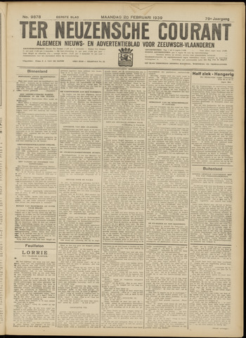 Ter Neuzensche Courant. Algemeen Nieuws- en Advertentieblad voor Zeeuwsch-Vlaanderen / Neuzensche Courant ... (idem) / (Algemeen) nieuws en advertentieblad voor Zeeuwsch-Vlaanderen 1939-02-20