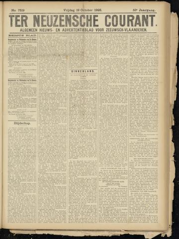 Ter Neuzensche Courant. Algemeen Nieuws- en Advertentieblad voor Zeeuwsch-Vlaanderen / Neuzensche Courant ... (idem) / (Algemeen) nieuws en advertentieblad voor Zeeuwsch-Vlaanderen 1923-10-19