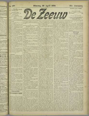 De Zeeuw. Christelijk-historisch nieuwsblad voor Zeeland 1921-04-19