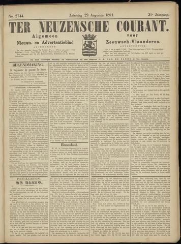 Ter Neuzensche Courant. Algemeen Nieuws- en Advertentieblad voor Zeeuwsch-Vlaanderen / Neuzensche Courant ... (idem) / (Algemeen) nieuws en advertentieblad voor Zeeuwsch-Vlaanderen 1891-08-29