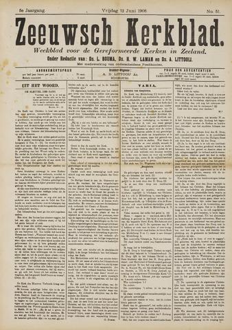 Zeeuwsche kerkbode, weekblad gewijd aan de belangen der gereformeerde kerken/ Zeeuwsch kerkblad 1908-06-12