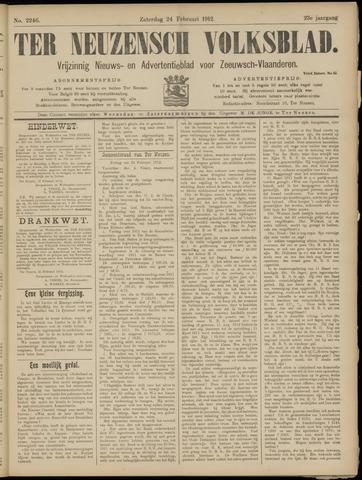 Ter Neuzensch Volksblad. Vrijzinnig nieuws- en advertentieblad voor Zeeuwsch- Vlaanderen / Zeeuwsch Nieuwsblad. Nieuws- en advertentieblad voor Zeeland 1912-02-24
