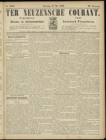 Ter Neuzensche Courant. Algemeen Nieuws- en Advertentieblad voor Zeeuwsch-Vlaanderen / Neuzensche Courant ... (idem) / (Algemeen) nieuws en advertentieblad voor Zeeuwsch-Vlaanderen 1893-05-27