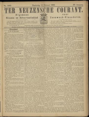 Ter Neuzensche Courant. Algemeen Nieuws- en Advertentieblad voor Zeeuwsch-Vlaanderen / Neuzensche Courant ... (idem) / (Algemeen) nieuws en advertentieblad voor Zeeuwsch-Vlaanderen 1909-02-11