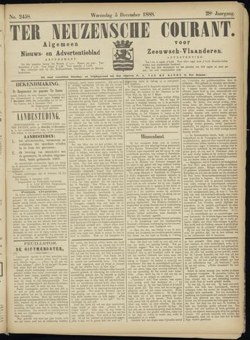 Ter Neuzensche Courant. Algemeen Nieuws- en Advertentieblad voor Zeeuwsch-Vlaanderen / Neuzensche Courant ... (idem) / (Algemeen) nieuws en advertentieblad voor Zeeuwsch-Vlaanderen 1888-12-05