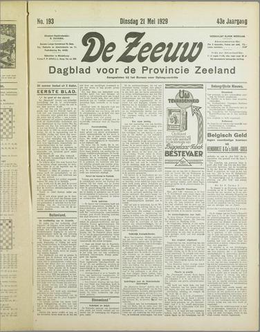 De Zeeuw. Christelijk-historisch nieuwsblad voor Zeeland 1929-05-21