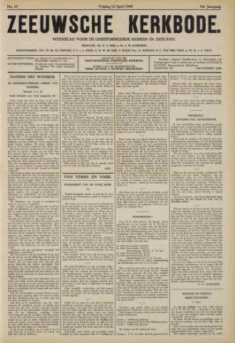 Zeeuwsche kerkbode, weekblad gewijd aan de belangen der gereformeerde kerken/ Zeeuwsch kerkblad 1940-04-12