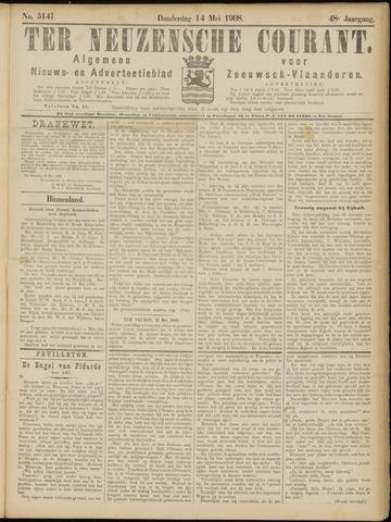 Ter Neuzensche Courant. Algemeen Nieuws- en Advertentieblad voor Zeeuwsch-Vlaanderen / Neuzensche Courant ... (idem) / (Algemeen) nieuws en advertentieblad voor Zeeuwsch-Vlaanderen 1908-05-14