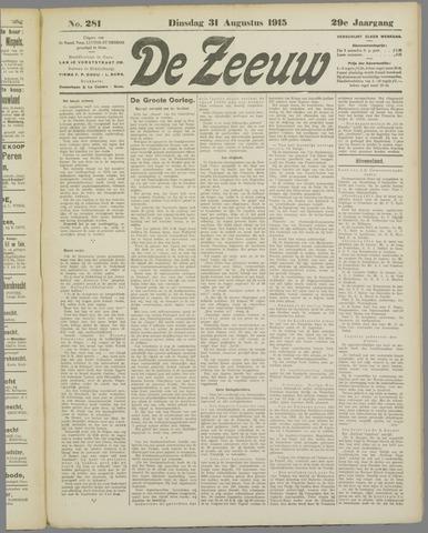 De Zeeuw. Christelijk-historisch nieuwsblad voor Zeeland 1915-08-31