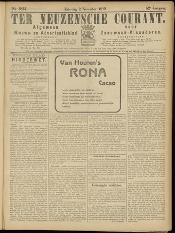 Ter Neuzensche Courant. Algemeen Nieuws- en Advertentieblad voor Zeeuwsch-Vlaanderen / Neuzensche Courant ... (idem) / (Algemeen) nieuws en advertentieblad voor Zeeuwsch-Vlaanderen 1912-11-02