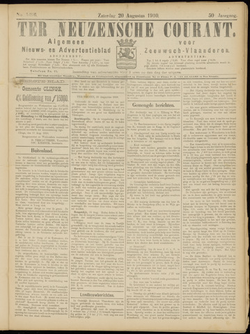 Ter Neuzensche Courant. Algemeen Nieuws- en Advertentieblad voor Zeeuwsch-Vlaanderen / Neuzensche Courant ... (idem) / (Algemeen) nieuws en advertentieblad voor Zeeuwsch-Vlaanderen 1910-08-20