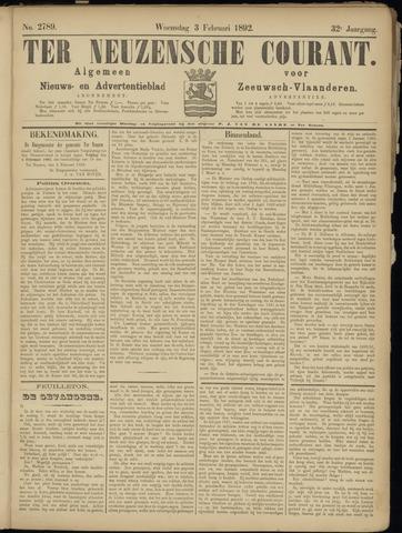 Ter Neuzensche Courant. Algemeen Nieuws- en Advertentieblad voor Zeeuwsch-Vlaanderen / Neuzensche Courant ... (idem) / (Algemeen) nieuws en advertentieblad voor Zeeuwsch-Vlaanderen 1892-02-03