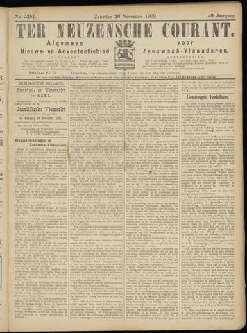 Ter Neuzensche Courant. Algemeen Nieuws- en Advertentieblad voor Zeeuwsch-Vlaanderen / Neuzensche Courant ... (idem) / (Algemeen) nieuws en advertentieblad voor Zeeuwsch-Vlaanderen 1909-11-20