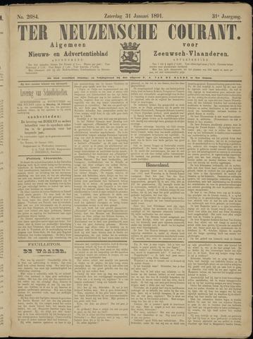 Ter Neuzensche Courant. Algemeen Nieuws- en Advertentieblad voor Zeeuwsch-Vlaanderen / Neuzensche Courant ... (idem) / (Algemeen) nieuws en advertentieblad voor Zeeuwsch-Vlaanderen 1891-01-31