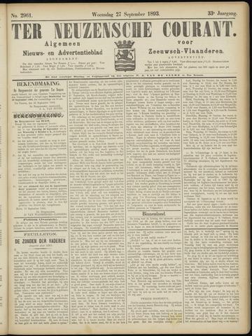 Ter Neuzensche Courant. Algemeen Nieuws- en Advertentieblad voor Zeeuwsch-Vlaanderen / Neuzensche Courant ... (idem) / (Algemeen) nieuws en advertentieblad voor Zeeuwsch-Vlaanderen 1893-09-27