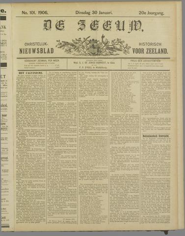 De Zeeuw. Christelijk-historisch nieuwsblad voor Zeeland 1906-01-30