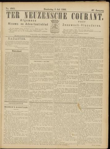 Ter Neuzensche Courant. Algemeen Nieuws- en Advertentieblad voor Zeeuwsch-Vlaanderen / Neuzensche Courant ... (idem) / (Algemeen) nieuws en advertentieblad voor Zeeuwsch-Vlaanderen 1906-07-05