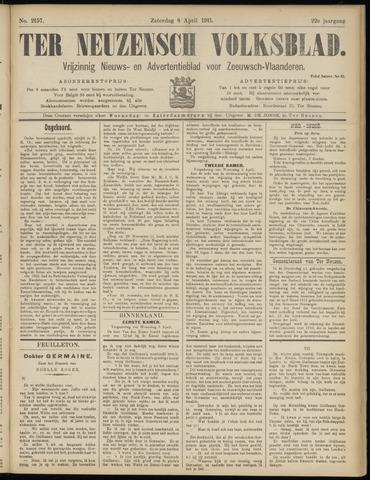 Ter Neuzensch Volksblad. Vrijzinnig nieuws- en advertentieblad voor Zeeuwsch- Vlaanderen / Zeeuwsch Nieuwsblad. Nieuws- en advertentieblad voor Zeeland 1911-04-08
