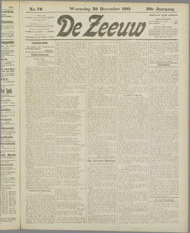 De Zeeuw. Christelijk-historisch nieuwsblad voor Zeeland 1915-12-29