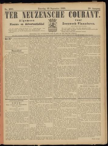 Ter Neuzensche Courant. Algemeen Nieuws- en Advertentieblad voor Zeeuwsch-Vlaanderen / Neuzensche Courant ... (idem) / (Algemeen) nieuws en advertentieblad voor Zeeuwsch-Vlaanderen 1898-09-10