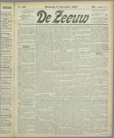 De Zeeuw. Christelijk-historisch nieuwsblad voor Zeeland 1918-12-09
